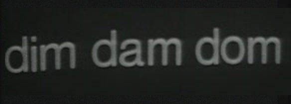 DIM DAM DOM