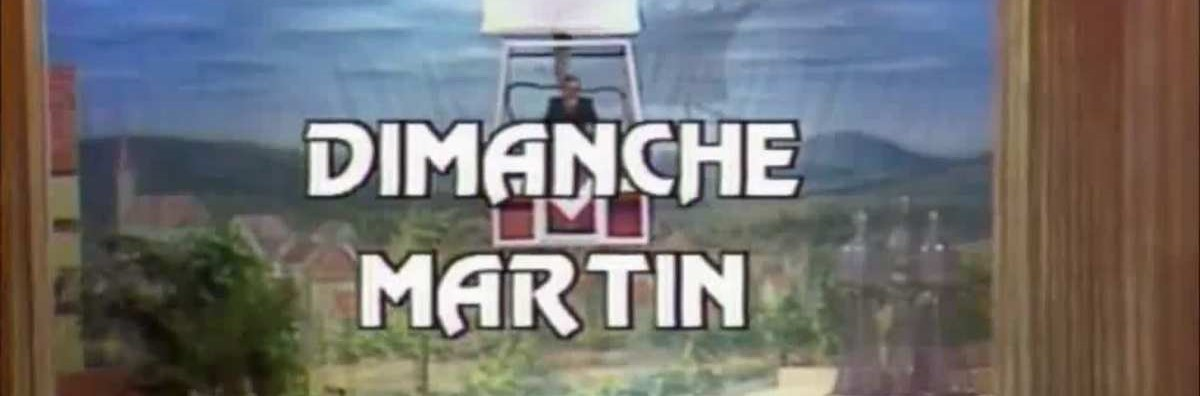 00 DIMANCHE MARTIN