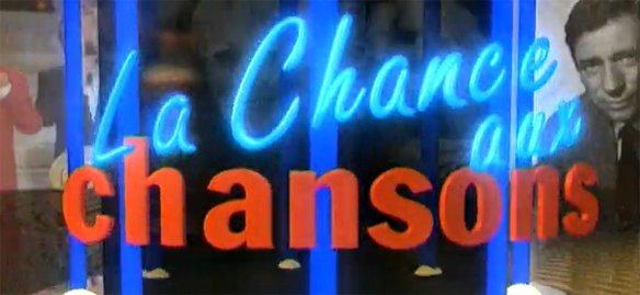 LA CHANCE AUX CHANSONS