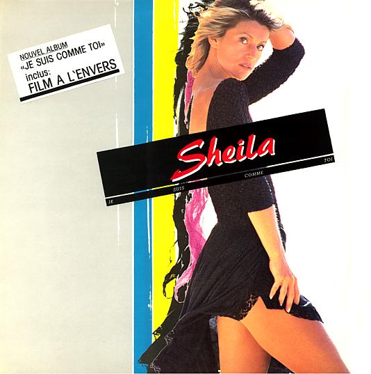 93 : 67EME 45 TOURS (13 SEPTEMBRE 1984) FILM A L'ENVERS / NOUVEL ALBUM (13 NOVEMBRE 1984) JE SUIS COMME TOI 33t19841